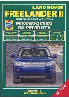 Руководство по ремонту и эксплуатации Land Rover Freelander 2 с 2006 по 2012 год с каталогом деталей